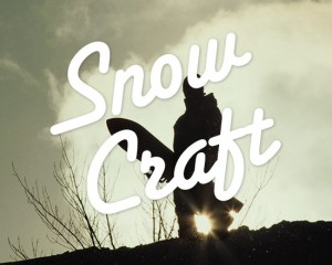 Snow Craft